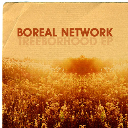 Boreal Network - Treeborhood EP