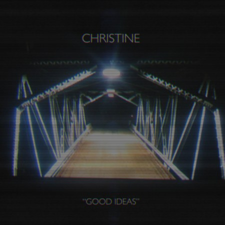 christine good ideas