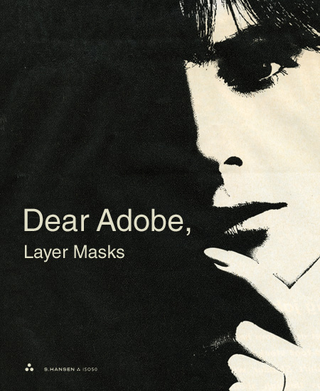 ISO50-Dear_Adobe_Layer_Masks